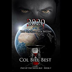 2020 - The Countdown Begins (End of the Sixth Age) Audiobook