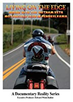 Living On The Edge TV Series: Vietnam Vets Motorcycle Club (Episode 1.1)