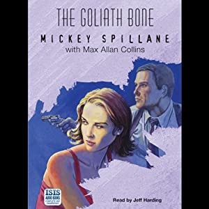 The Goliath Bone | [Mickey Spillane, Max Allan Collins]