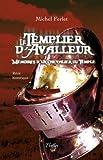 echange, troc Ferlet Michel - Le Templier d Avalleur