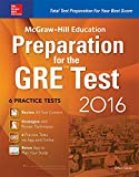 img - for McGraw-Hill Education Preparation for the GRE Test 2016: Strategies + 6 Practice Tests + 2 Apps book / textbook / text book
