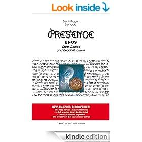 Presence - UFOs, Crop Circles and Exocivilizations