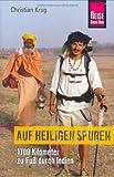 Auf Heiligen Spuren: 1700 Kilometer zu Fuß durch Indien (Edition Reise Know-How) title=