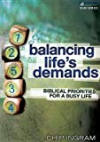 Balancing Lifes Demands Study Guide: Biblical Priorities for a Busy Life
