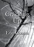 img - for Cracking Up: A Memoir of Love, Drinking, Drugs, Poverty, Paranoia and Other Afflictions of a Life on the Road to Madness book / textbook / text book