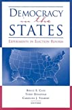 img - for Democracy in the States: Experiments in Election Reform (Brookings Series on Election Administration and Reform) book / textbook / text book
