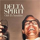 Ode to Sunshineby Delta Spirit