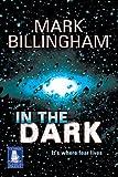 IN THE DARK - LARGE PRINT MARK BILLINGHAM