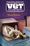 Storm Rescue #6 (Vet Volunteers) (0142411019) by Anderson, Laurie Halse