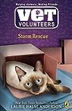 Storm Rescue #6 (Vet Volunteers) (0142411019) by Anderson, Laurie Halse