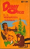 Danny Orlis and the Bewildered Runaway (0802472354) by Palmer, Bernard