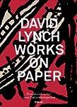 David Lynch, Works on Paper