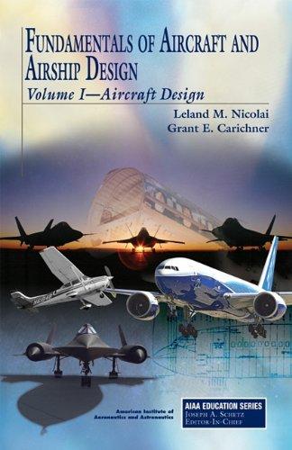 Fundamentals of Aircraft and Airship Design (AIAA Education)