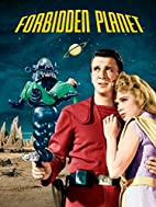 Forbidden Planet by Fred M. Wilcox