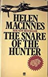 The Snare of the Hunter (0006137970) by Helen MacInnes