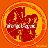 Orange Bicycle Let's Take A Trip On An Orange Bicycle: The Anthology