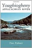 Youghiogheny: Appalachian River