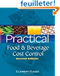 Practical Food & Beverage Cost Control