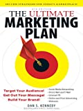 img - for The Ultimate Marketing Plan: Target Your Audience! Get Out Your Message! Build Your Brand! book / textbook / text book