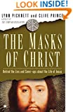The Masks of Christ: Behind the Lies and Cover-ups About the Life of Jesus (Touchstone Books)