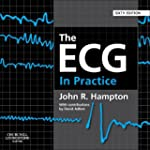 The ECG In Practice, 6e