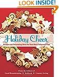 Holiday Cheer: Recipes and Decorating...