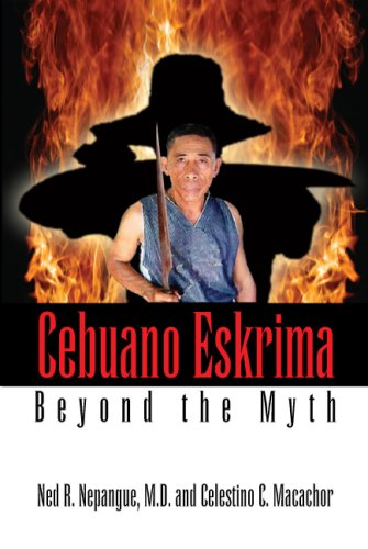 Cebuano Eskrima: Beyond the Myth