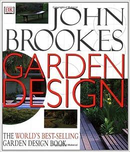 John Brookes Garden Design (revised): Amazon.co.uk: John ...
