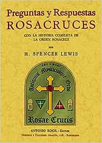 Preguntas y respuestas Rosacruces. Edicion Facsimilar