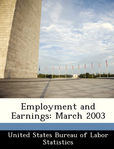 Employment and Earnings: March 2003
