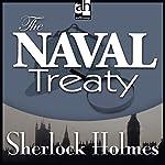 Sherlock Holmes: The Naval Treaty | Sir Arthur Conan Doyle