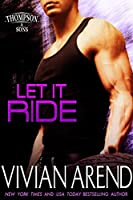 Let It Ride (Thompson & Sons Book 3) (English Edition)