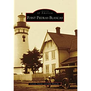Point Piedras Blancas (Images of America: California)