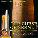 The Curse of Senmut: Ardis Cole Mystery Series, Book 1 | Loretta Jackson,Vickie Britton