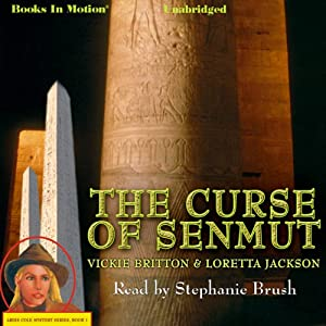 The Curse of Senmut: Ardis Cole Mystery Series, Book 1 | [Loretta Jackson, Vickie Britton]