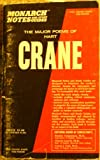 The Major Poems of Hart Crane (Monarch Notes and Study Guides, 779-9)