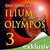 Ilium & Olympos 3 | Dan Simmons