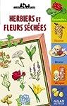 Herbiers et fleurs sèchées par Gourier
