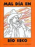 Mal d�a en R�o Seco (Spanish Edition)