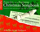 John Pitts Recorder from the Beginning: Christmas: Pupil's Book