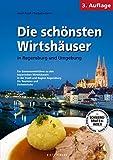 Die schönsten Wirtshäuser in Regensburg und Umgebung
