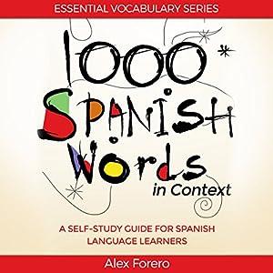 1000 Spanish Words in Context Audiobook