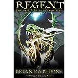 Regent (Godsland  Series Book 4) ~ Brian Rathbone