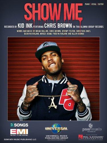 Kid Ink feat. Chris Brown - Show Me - Sheet Music Single (Chris Brown Sheet Music compare prices)