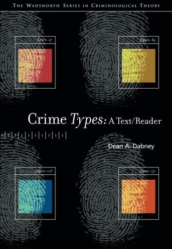 Crime Types: A Text/Reader (The Wadsworth Series in...