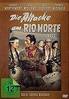 Die Attacke am Rio Morte