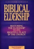 img - for Biblical Eldership Booklet:Restoring the Eldership to Its Rightful Place in Church book / textbook / text book