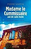 Madame le Commissaire und die sp�te Rache: Ein Provence-Krimi (German Edition)