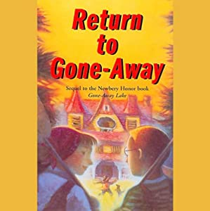 Return to Gone-Away Lake | [Elizabeth Enright]