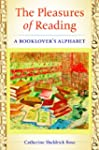 The Pleasures of Reading: A Booklover...